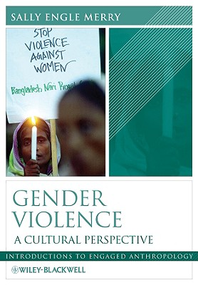 Gender Violence By Merry, Sally Engle
