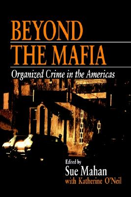 Beyond the Mafia By Mahan, Sue (EDT)/ O'Neil, Katherine (EDT)